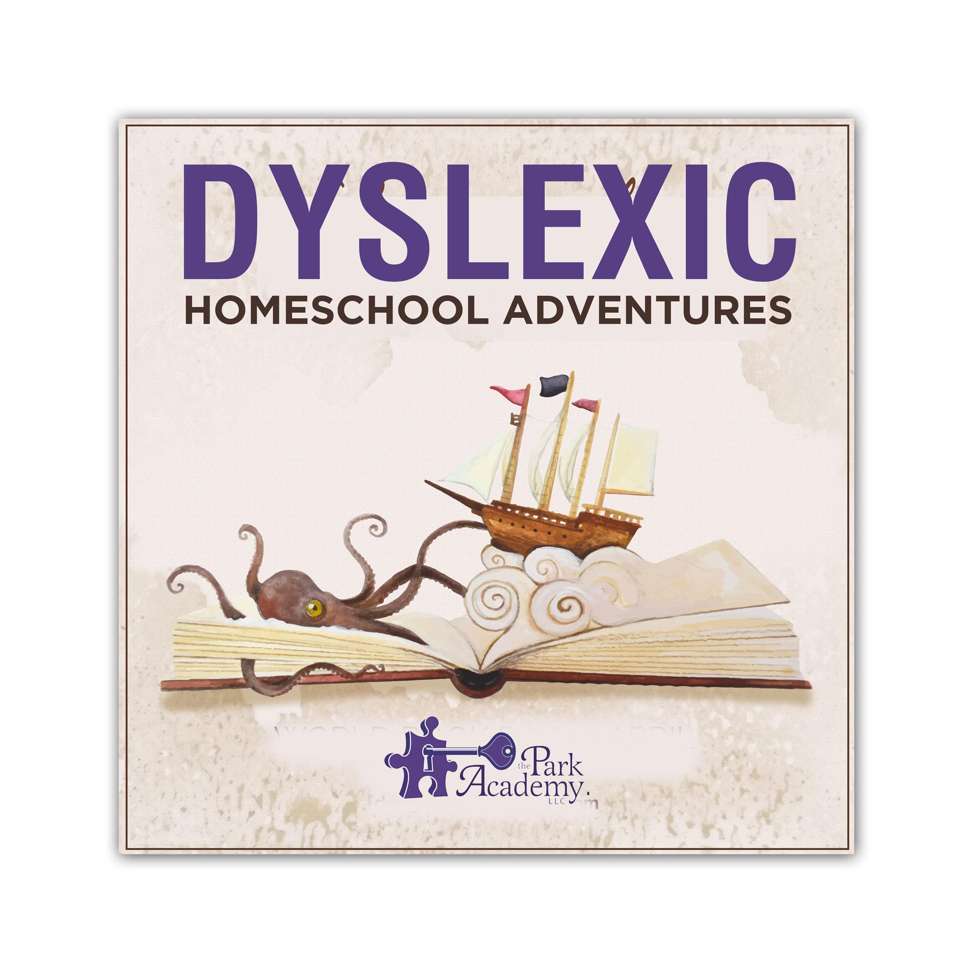 dyslexia homeschool adventures podcast